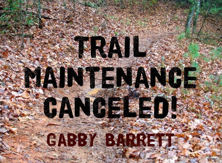 Trail Maintenance Canceled