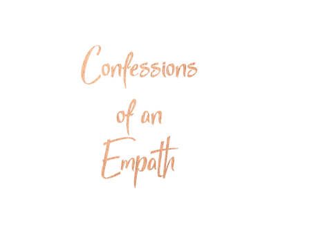 Confessions of an empath