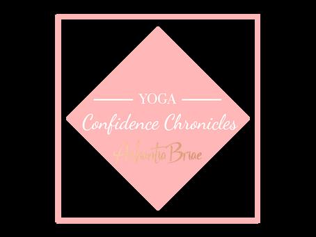 #ConfidenceChronicles- Yoga?