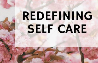 Redefining Self-Care