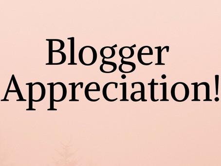 Blogger Appreciation!