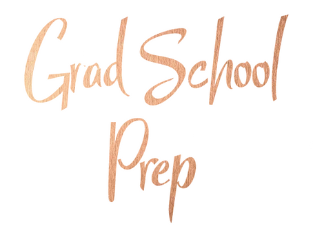 How I prepared for Graduate School