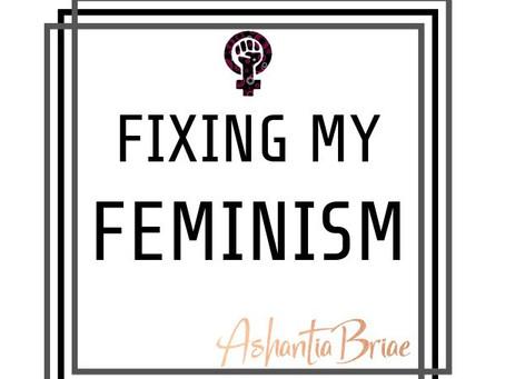 Fixing my Feminism