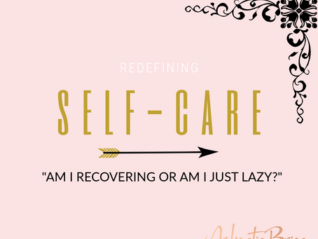 Redefining Self Care