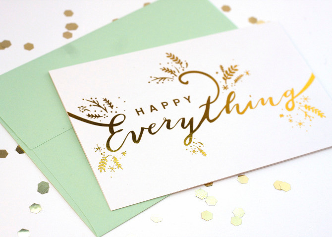 Gold Foil on Happy Everything Card; Designed by Andrea Fairservice