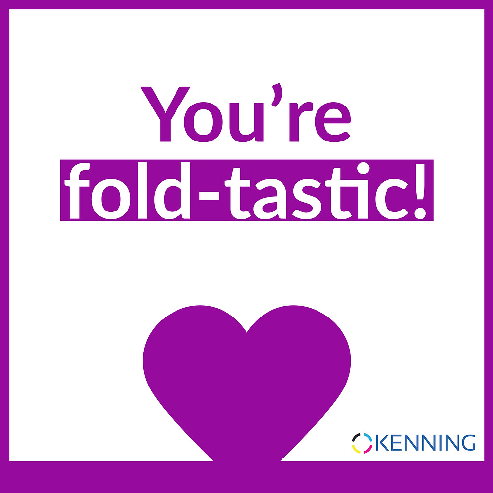 You're fold-tastic!
