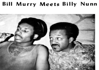 BILL MURRY MEETS BILLY NUNN