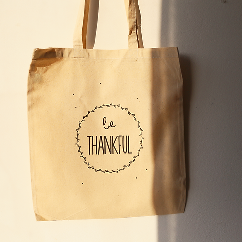 Be Thankful - Saco de Pano