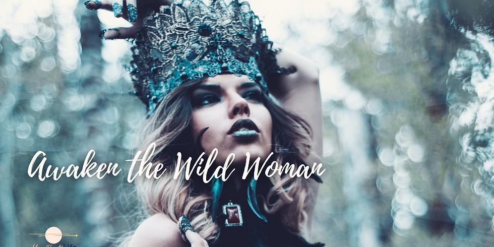 Awakened Archetypes - Wild Woman
