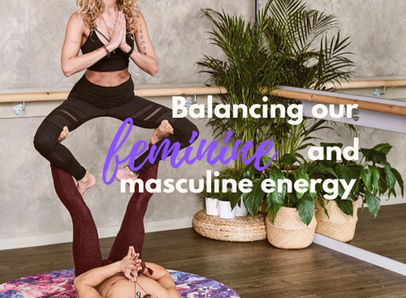 Balancing our feminine and masculine energy for a fulfilled life