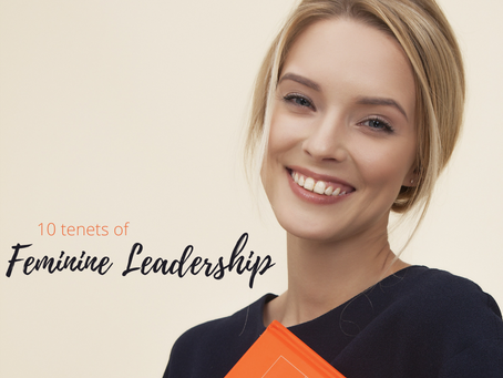 10 Tenets of Feminine Leadership