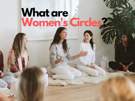 What are Women's Circles?