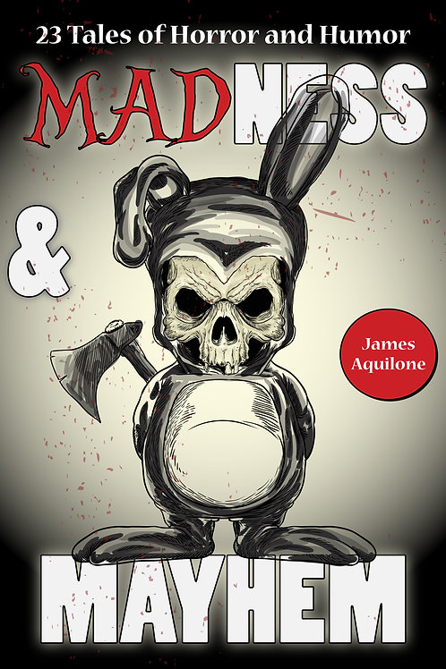 Madness and Mayhem (Signed Paperback)
