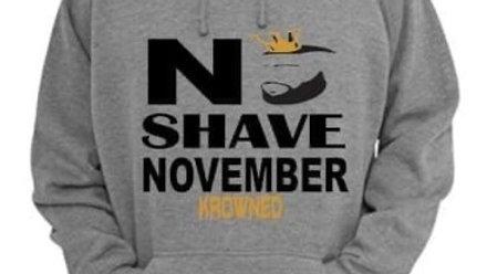 No Shave November Hoodie
