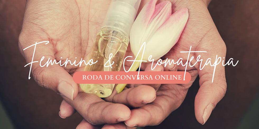 Feminino & Aromaterapia