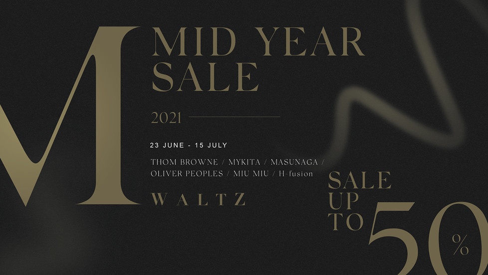 WALTZ MID YEAR SALE 2021