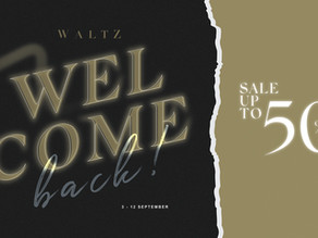 WALTZ WELCOME BACK   Sale Up to 50% off