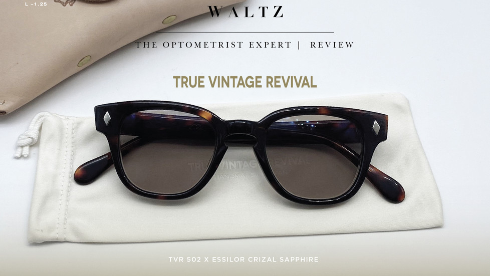 The optometrist Expert l Review  TVR 502 x Essilor Crizal Sapphire