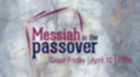 MessiahPassover-April10-ImageOnly.png