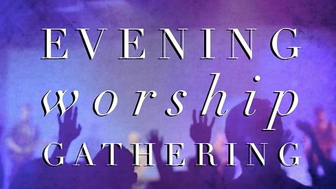 evening worship gathering (1).JPG