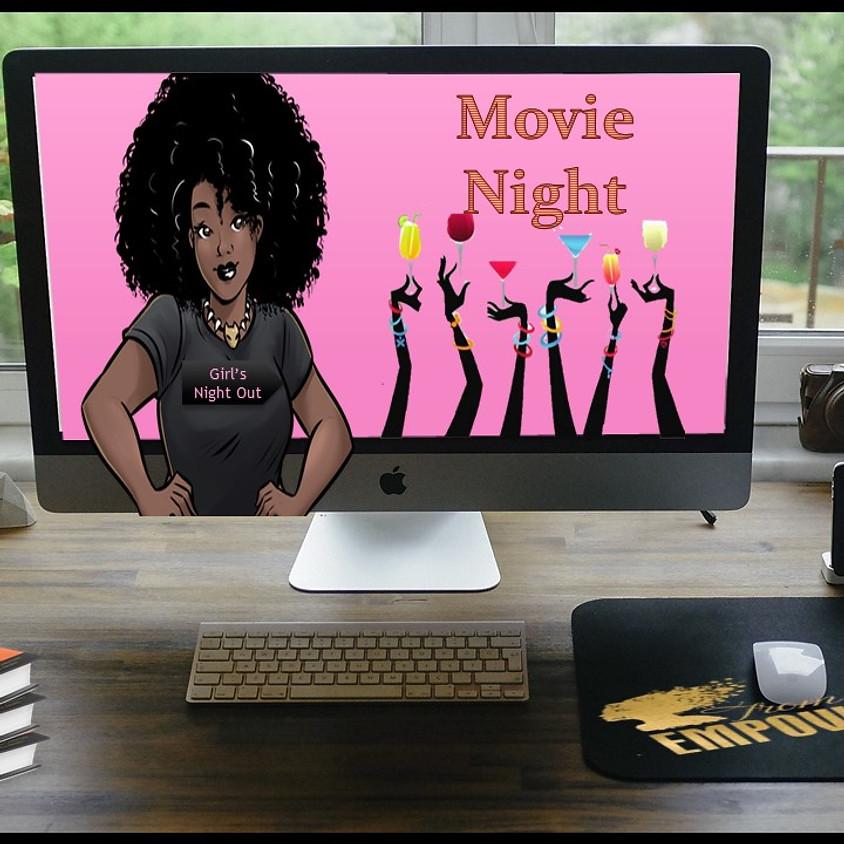 Girl's Night Out ~Movie Night