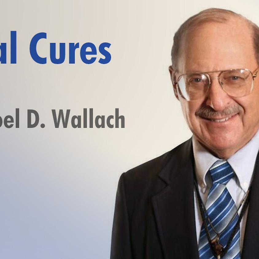 Meet Dr. Joel Wallach  Naturopath/ Pathologist/ Author