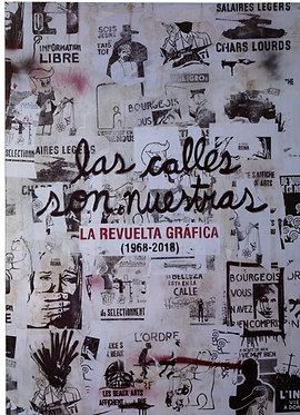 LAS CALLES SON NUESTRAS. LA REVUELTA GRÁFICA (1968-2018)