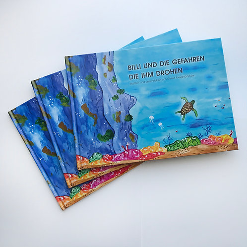 Kinderbuch Billi und die Gefahren die ihm drohen