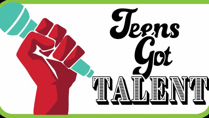 Teens Got Talent!