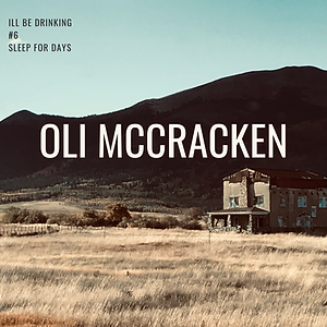 Oli McCracken Sleep for Days.PNG