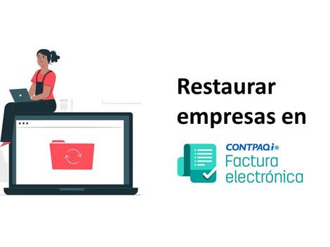 Restaurar respaldos en CONTPAQi Factura electrónica