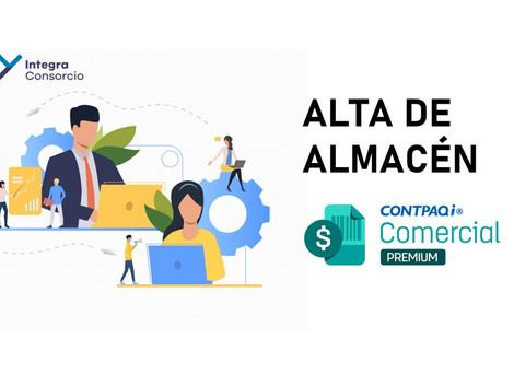 Como dar de alta almacenes en CONTPAQi Comercial Premium
