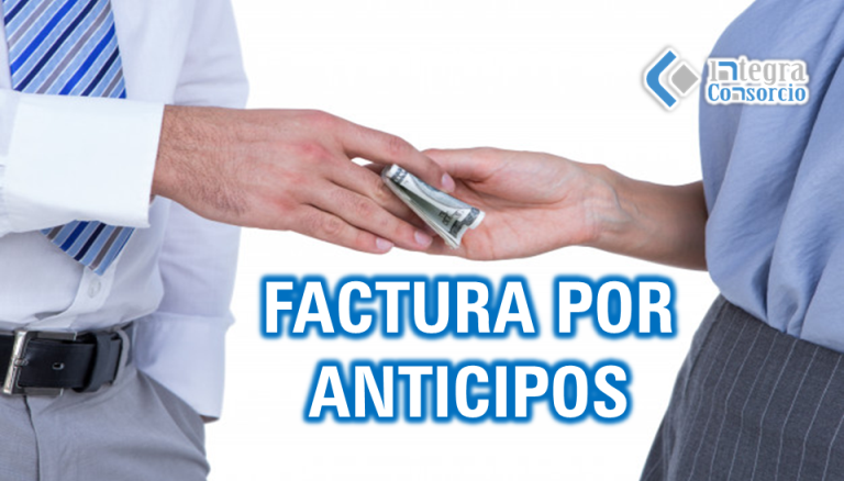 factura de anticipos y rep