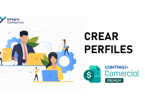 Crear perfiles en CONTPAQi Comercial Premium