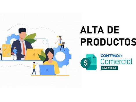Dar alta productos en CONTPAQi Comercial