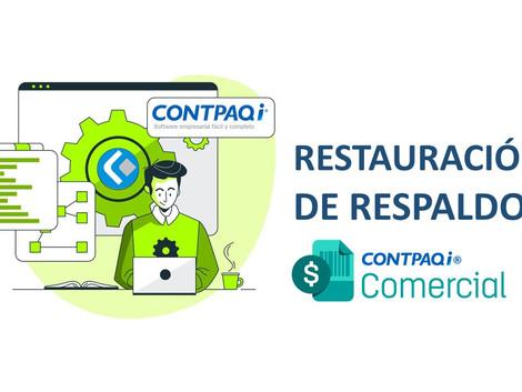 Restauración de respaldos en CONTPAQi Comercial