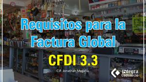 Requisitos de la Factura Global (CFDI 3.3)