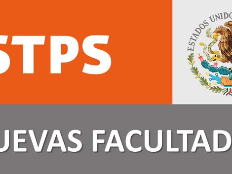 Nuevas facultades de la STPS