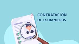 Requisitos para la contratación de personal proveniente del extranjero