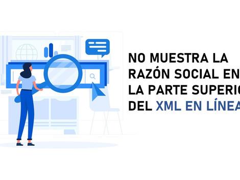 SOLUCIÓN PARA VER RAZÓN SOCIAL EN XML EN LINEA PARA EMPRESAS NUEVAS