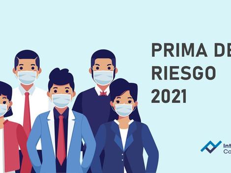 Prima de riesgo 2021 y consideraciones por COVID-19