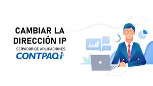 ¿Cómo cambiar la dirección IP, para la conexión de CONTPAQi® Servidor de Aplicaciones?