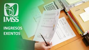 Ingresos exentos del trabajador  a considerar ante IMSS