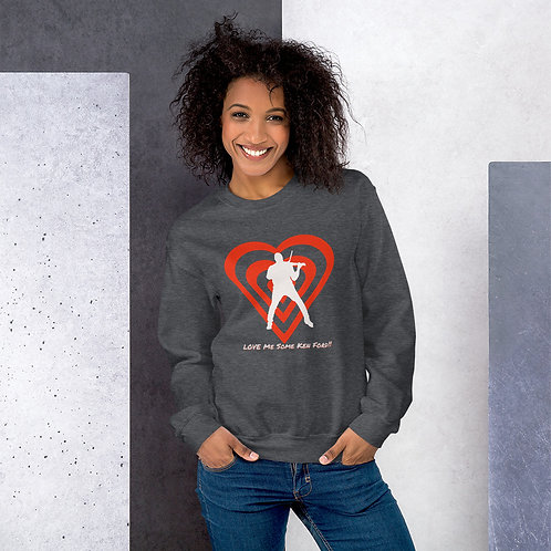 Heart - Love Me Some Ken Ford Sweatshirt