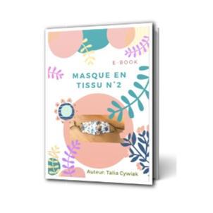 E-book: Masque tissu N°2