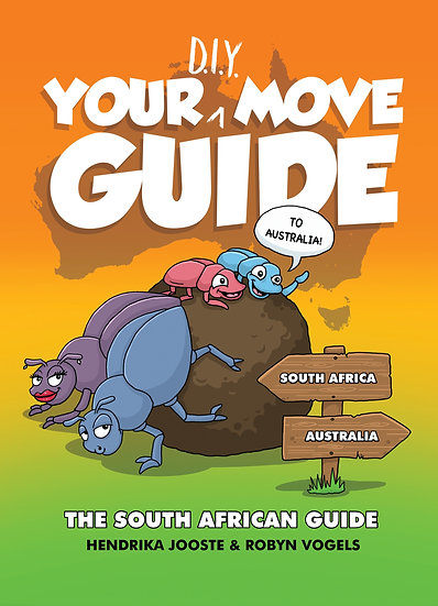 Your D.I.Y. Move Guide to Australia (South African Edition)