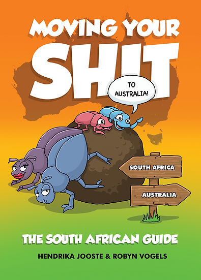 Moving your Sh!t To Australia (South African Edition)