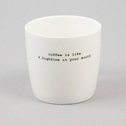 """KRUS HVIT """"COFFEE IS LIKE"""""""