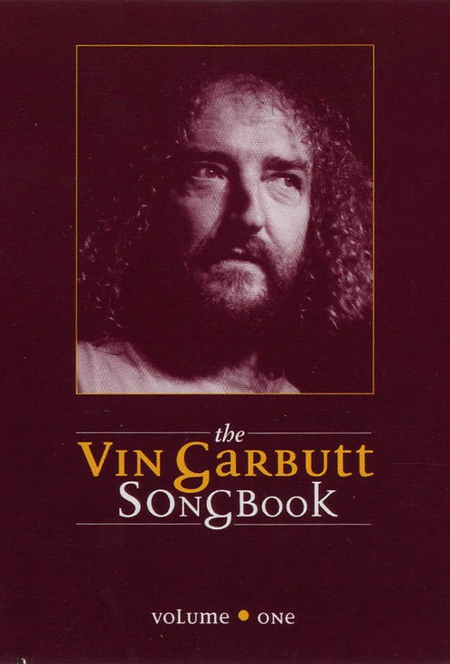 The Vin Garbutt Songbook: Volume One