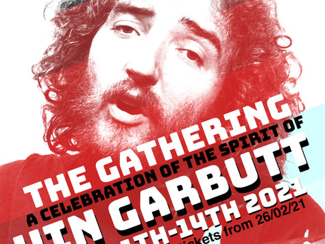 The Gathering: A Celebration of the Spirit of Vin Garbutt (11-14 March)